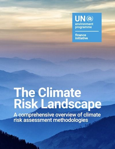 The Climate Risk Landscape: Mapping Climate-related Financial Risk Assessment Methodologies