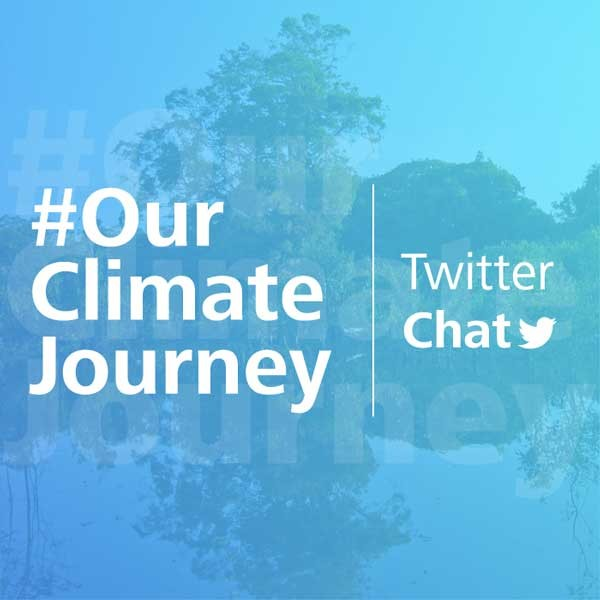 Week-long Twitter Chat on the theme of #OurClimateJourney!